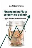 Finanzen im Fluss- so geht es bei mir (eBook, ePUB)