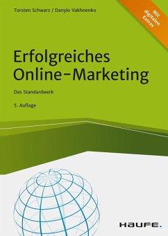 Erfolgreiches Online-Marketing (eBook, ePUB) - Schwarz, Torsten; Vakhnenko, Danylo