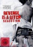 Revenge is a Bitch Selection