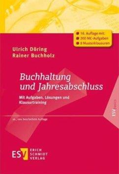 Buchhaltung und Jahresabschluss - Döring, Ulrich;Buchholz, Rainer