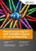 Konzernreporting mit SAP S/4HANA Finance for Group Reporting