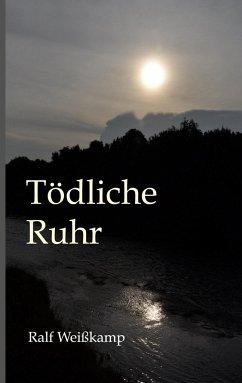 Tödliche Ruhr