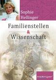 Original Hellinger Familienstellen und Wissenschaft (eBook, ePUB)
