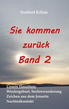 Sie kommen zurück Band 2 - Kilian, Norbert