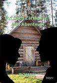Ruf nach Zärtlichkeit und Abenteuer - Roman