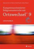 Kompetenzorientierter Religionsunterricht mit OrtswechselPLUS 9
