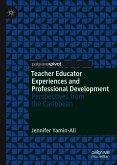 Teacher Educator Experiences and Professional Development (eBook, PDF)