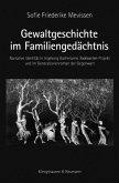 Gewaltgeschichte im Familiengedächtnis