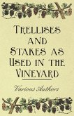 Trellises and Stakes as Used in the Vineyard (eBook, ePUB)