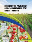 Nondestructive Evaluation of Agro-products by Intelligent Sensing Techniques (eBook, ePUB)
