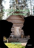 Ruf nach Zärtlichkeit und Abenteuer - Roman (eBook, ePUB)