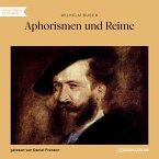 Aphorismen und Reime (Ungekürzt) (MP3-Download)