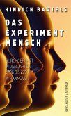 Das Experiment Mensch