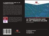 La Transmission Sans Fil de l'Énergie Solaire