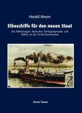 Elbeschiffe für den neuen Staat