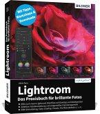 Lightroom - Das Praxisbuch für brillante Fotos