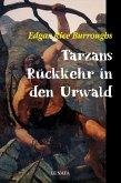 Tarzans Rückkehr in den Urwald (eBook, ePUB)