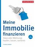 Meine Immobilie finanzieren (eBook, PDF)