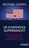 Die scheinheilige Supermacht (eBook, ePUB)