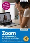 Zoom - Der leichte Einstieg in die Onlinekommunikation (eBook, PDF)