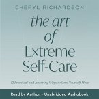 The Art of Extreme Self-Care (MP3-Download)