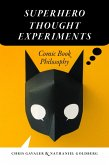 Superhero Thought Experiments (eBook, ePUB)