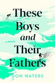These Boys and Their Fathers (eBook, ePUB)