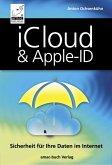 iCloud & Apple-ID - Sicherheit für Ihre Daten im Internet (eBook, ePUB)