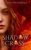 Shadowcross: Zirkel der Gemina (eBook, ePUB)