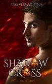 Shadowcross: Das Vermächtnis (eBook, ePUB)