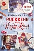 Rückkehr nach Virgin River / Virgin River Bd.21 (eBook, ePUB)