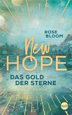 Das Gold der Sterne / New Hope Bd.1 (eBook, ePUB)