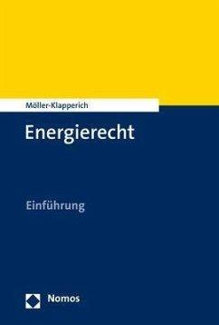 Energierecht - Möller-Klapperich, Julia