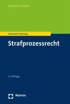 Strafprozessrecht - Ostendorf, Heribert;Brüning, Janique