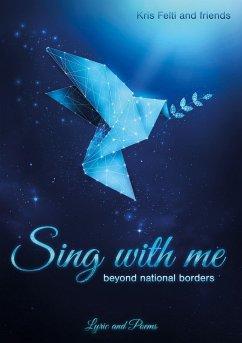 Sing with me - Felti, Kris;Maya Pradhan, Devi;Misra, Arijit
