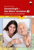 Gerontologie III - Das Altern verstehen