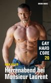 Gay Hardcore 20: Herrenabend bei Monsieur Laurent