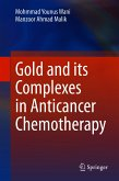 Gold and its Complexes in Anticancer Chemotherapy (eBook, PDF)