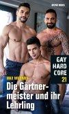 Gay Hardcore 21: Die Gärtnermeister und ihre Lehrlinge