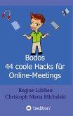 Bodos 44 Hacks für Online-Meetings