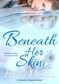 Beneath Her Skin (A Beneath Her Skin Series Novel, #1) (eBook, ePUB)