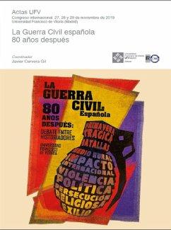 La Guerra Civil española 80 años después (eBook, ePUB) - Cervera Gil, Javier