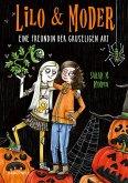 Lilo & Moder - Eine Freundin der gruseligen Art (eBook, ePUB)