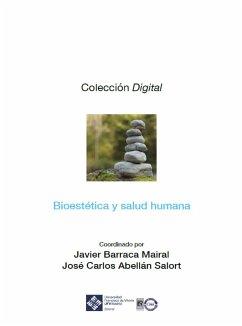 Bioestética y salud humana (eBook, ePUB) - Barraca Mairal, Javier; Abellán Salort, José Carlos