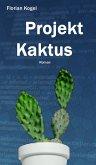 Projekt Kaktus (eBook, ePUB)