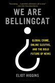 We Are Bellingcat (eBook, ePUB)