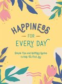 Happiness for Every Day (eBook, ePUB)