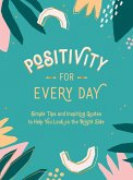 Positivity for Every Day (eBook, ePUB)