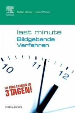 Last Minute Bildgebende Verfahren - Maurer, Martin
