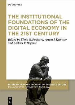 The Institutional Foundations of the Digital Economy in the 21st Century (eBook, ePUB)